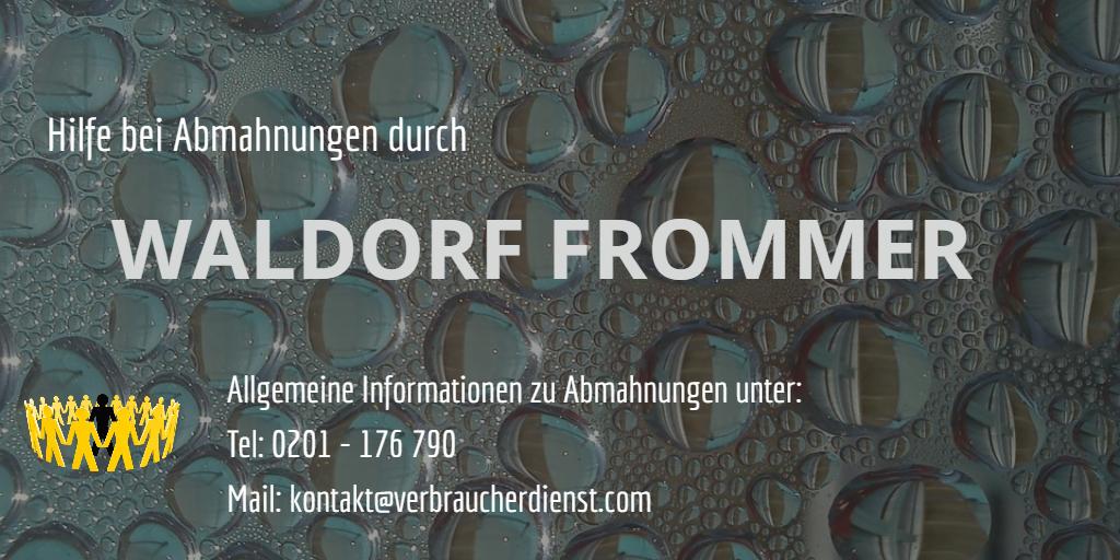 Hilfe Bei Waldorf Frommer Abmahnung Verbraucherdienst Ev